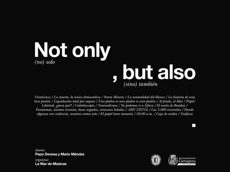 Exposición de La Mar de Arte: 'Not only, but also'