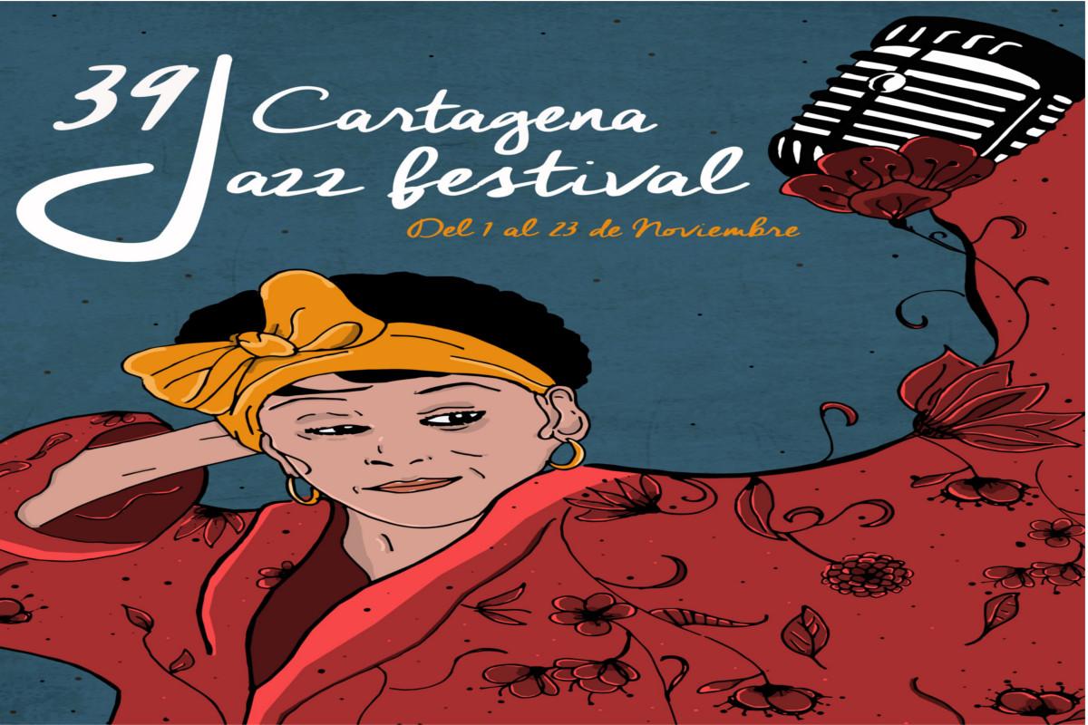 CARTAGEA JAZZ FESTIVAL: 39 Edición