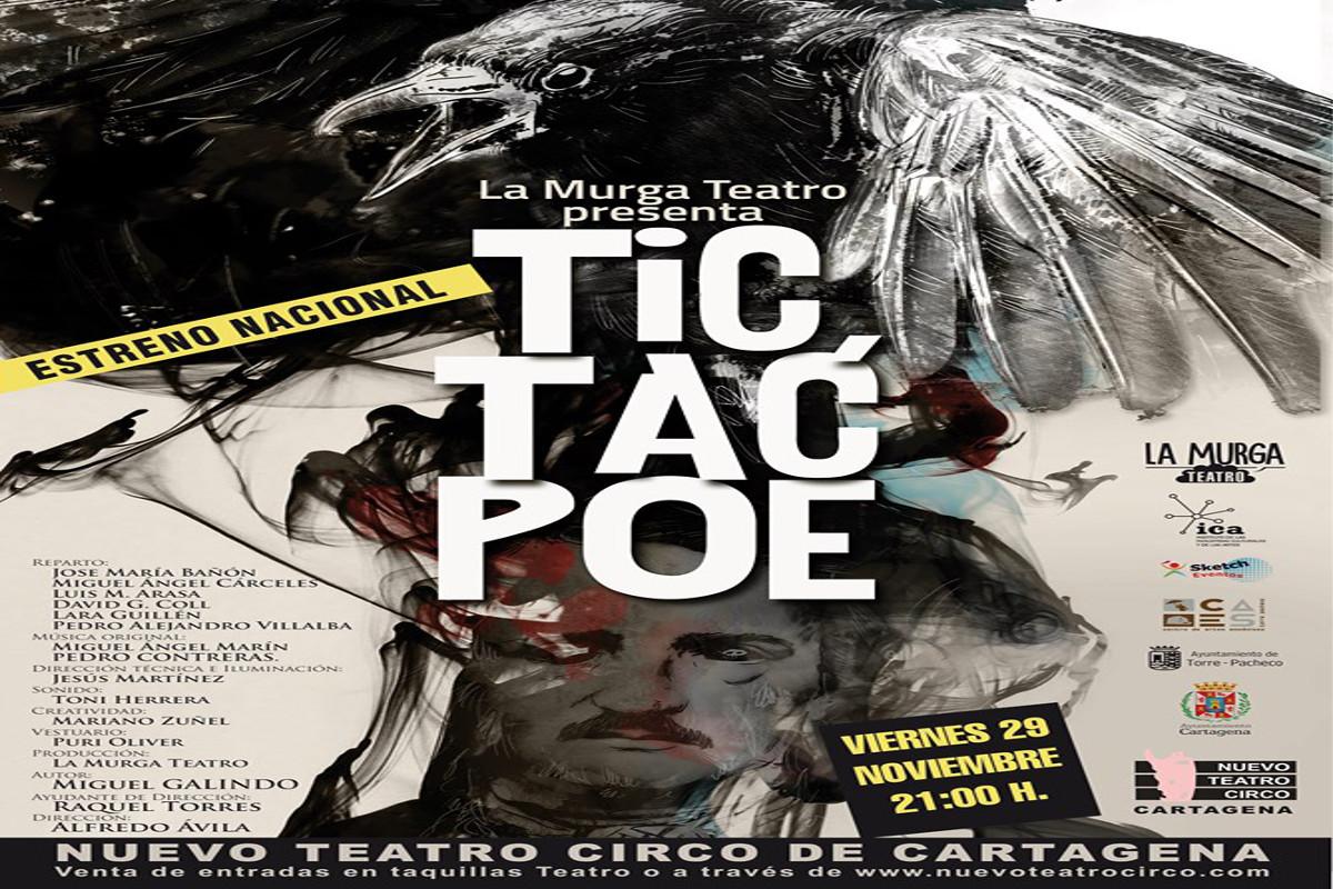 Theater: Tic Tac Poe. Teatro Circo Cartagena