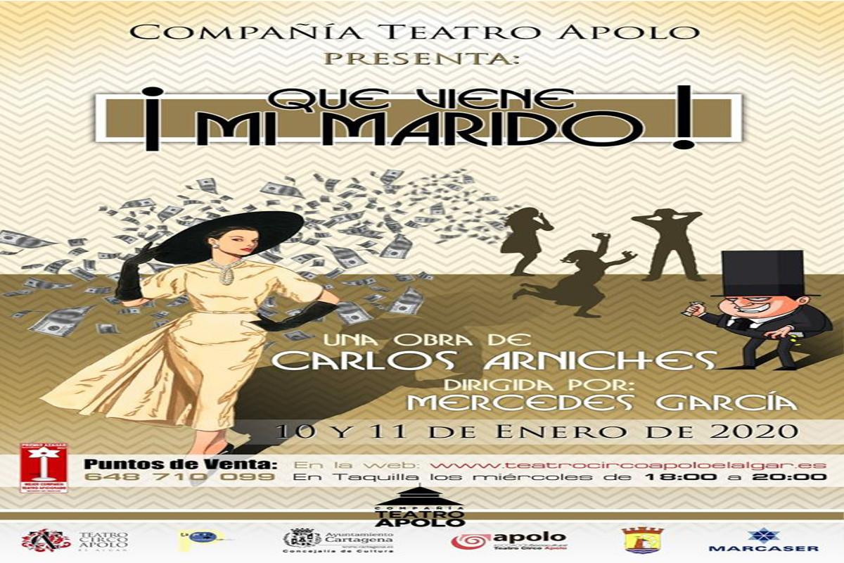 Teatro Circo Apolo el Algar: 'Qué viene mi marido´