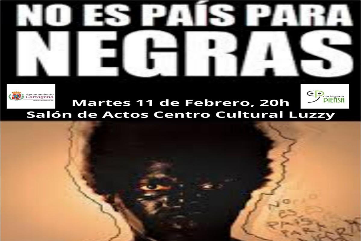 Teatro: NO ES PAÍS PARA NEGRAS