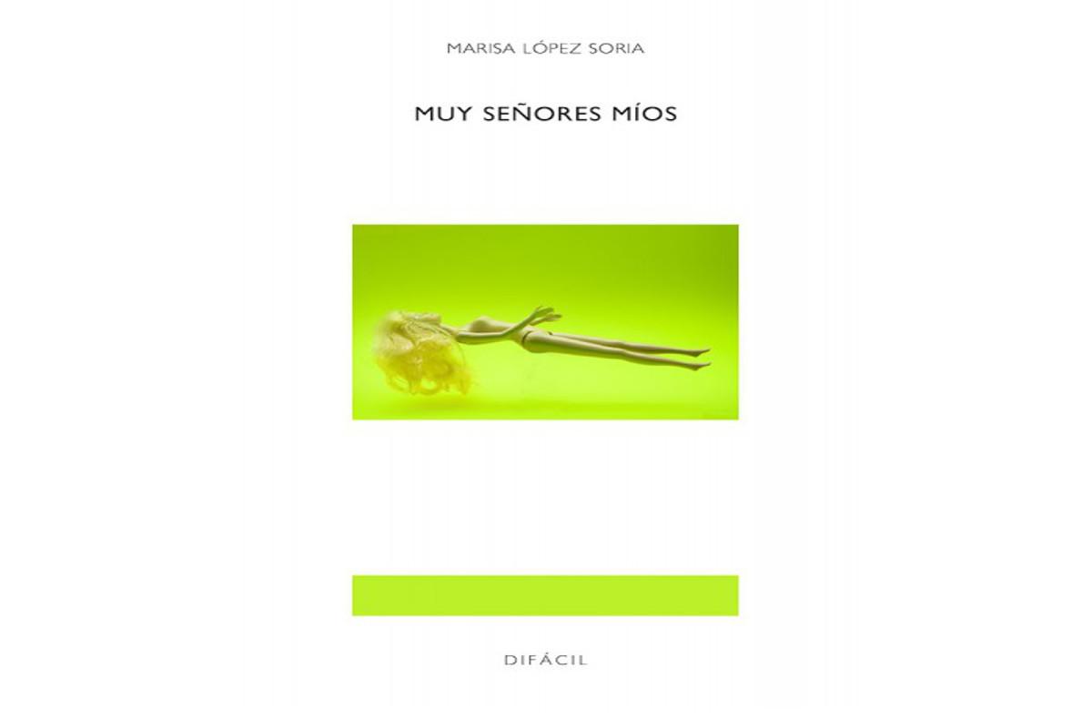 Presentación de libro: Muy señores míos Josefina López Soria