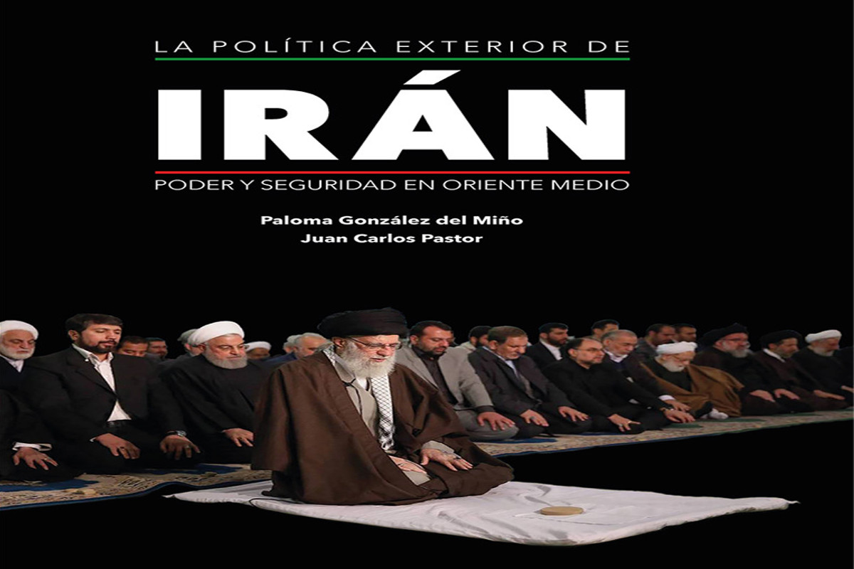 Book presentation: THE FOREIGN POLICY OF IRAN. POWER AND SECURITY IN THE MIDDLE EAST