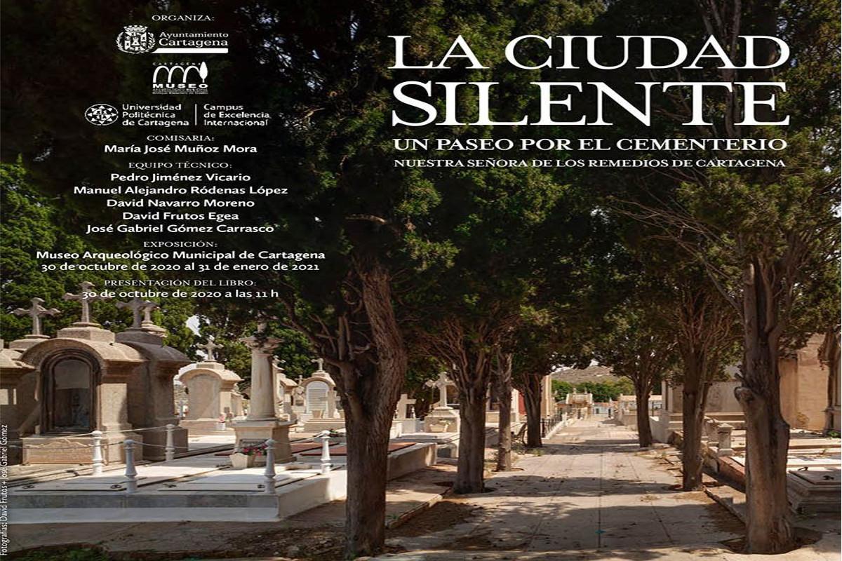EXPOSICION: LA CIUDAD SILENTE. Museo Arqueológico Municipal