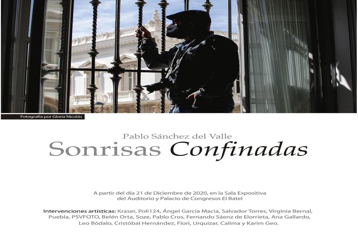 EXPOSICION: Sonrisas Confinadas Pablo Sánchez del Valle