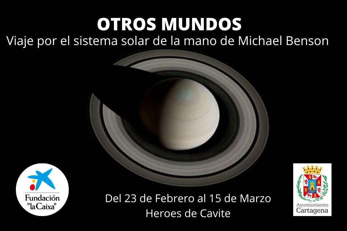 Exposición 'Otros mundos': Un viaje desde la Tierra hasta los confines del sistema solar.