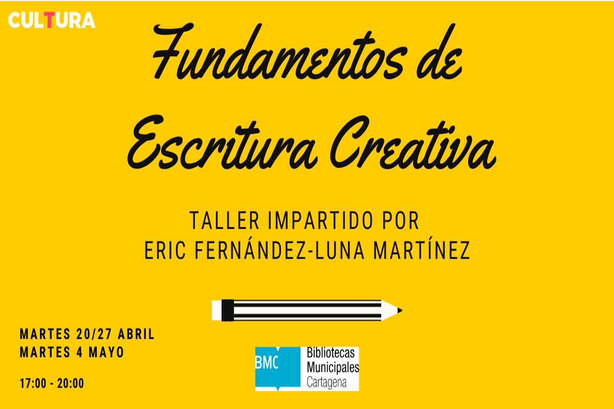 TALLER: FUNDAMENTOS DE ESCRITURA CREATIVA