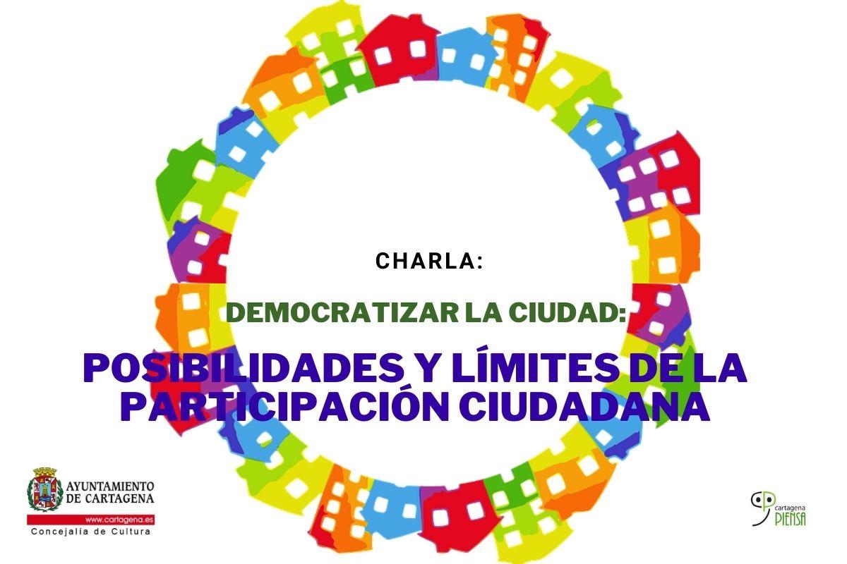 DEMOCRATIZE THE CITY: Possibilities and limits of citizen participation